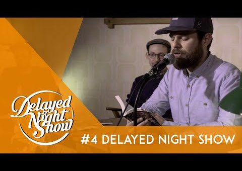 Delayed Night Show